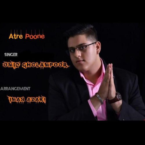 Omid Gholampoor – Atre Poone