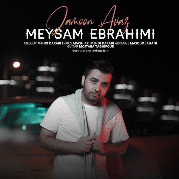 Meysam Ebrahimi – Jamoon Avaz