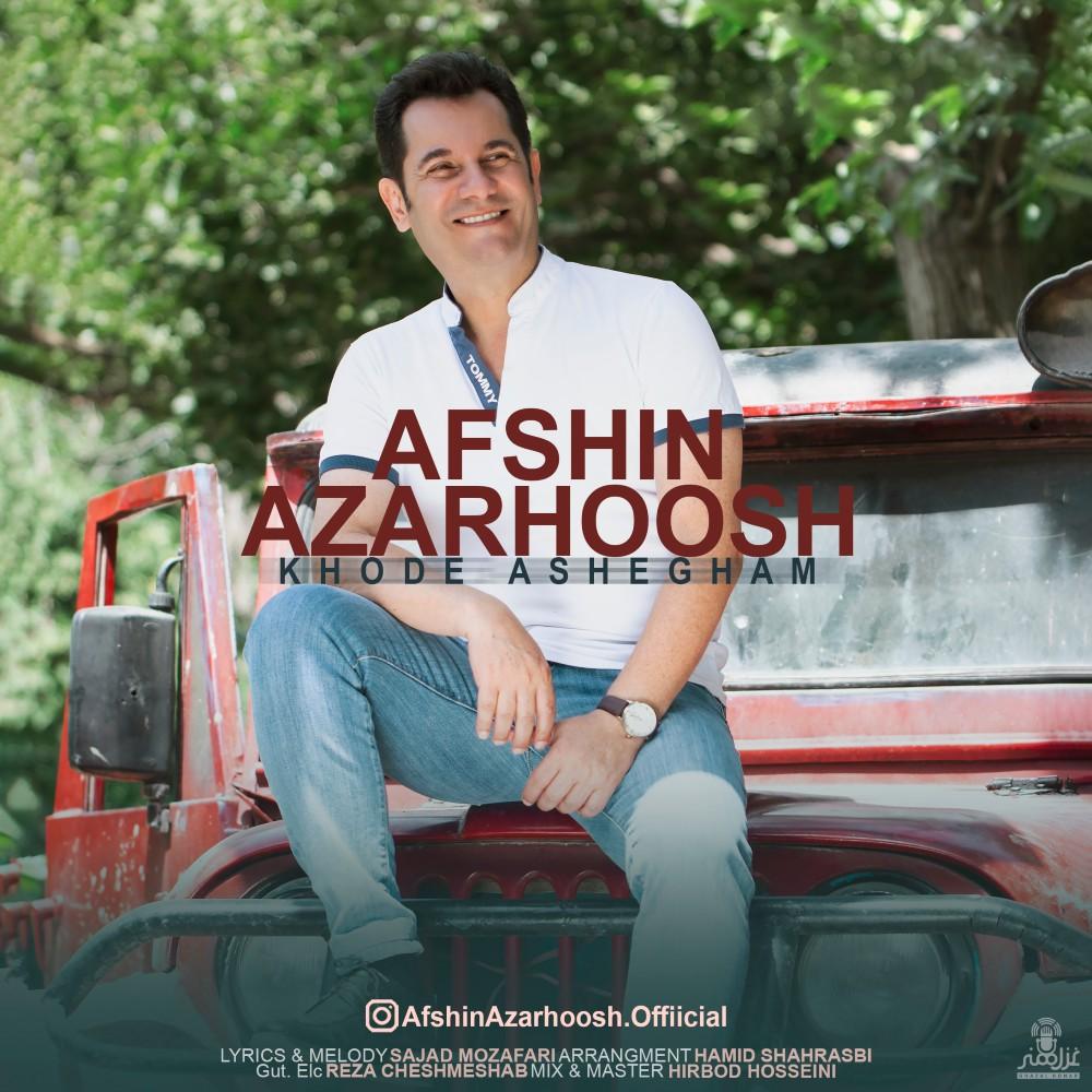 Afshin Azarhoosh – Khode Ashegham