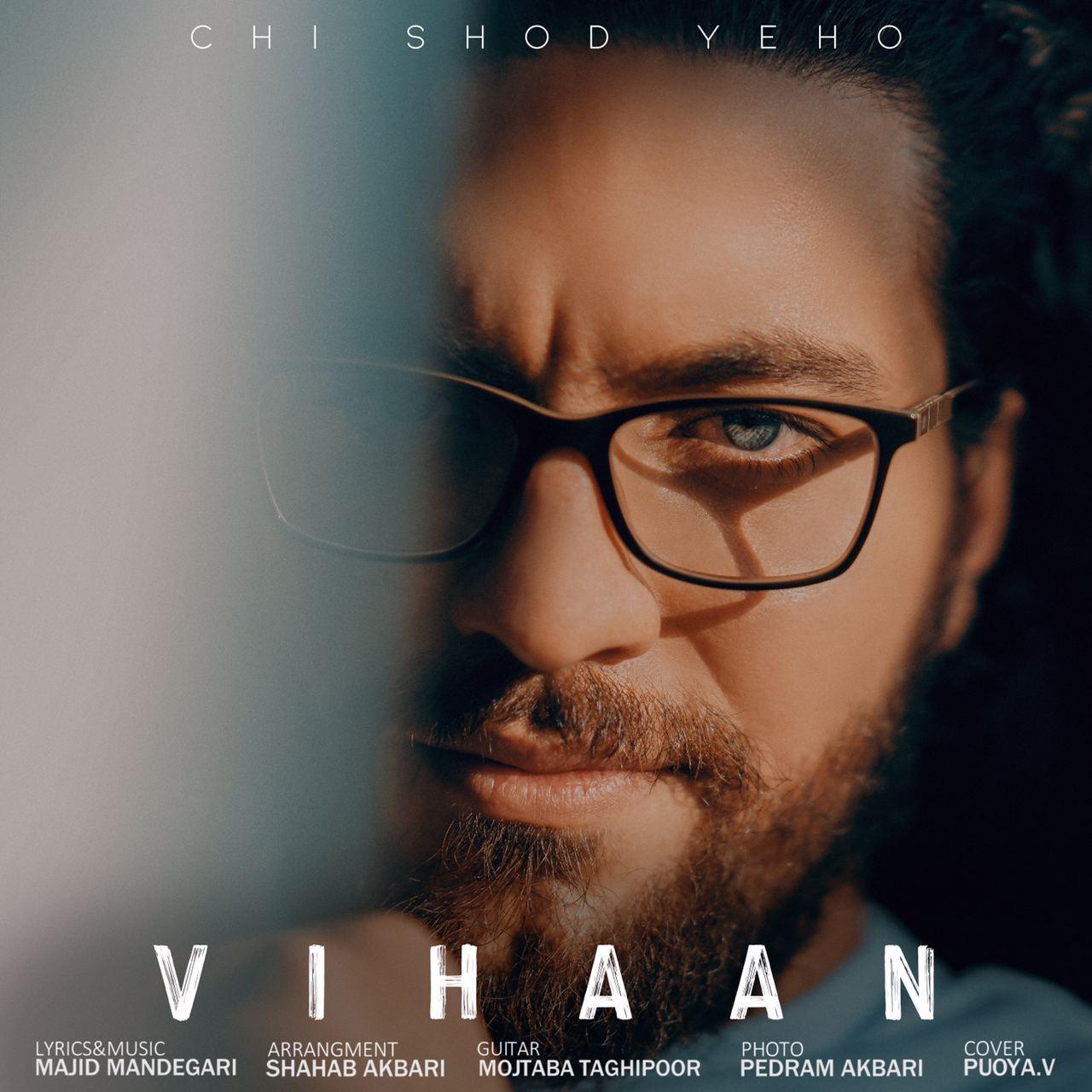 Vihaan – Chi Shod Yeho