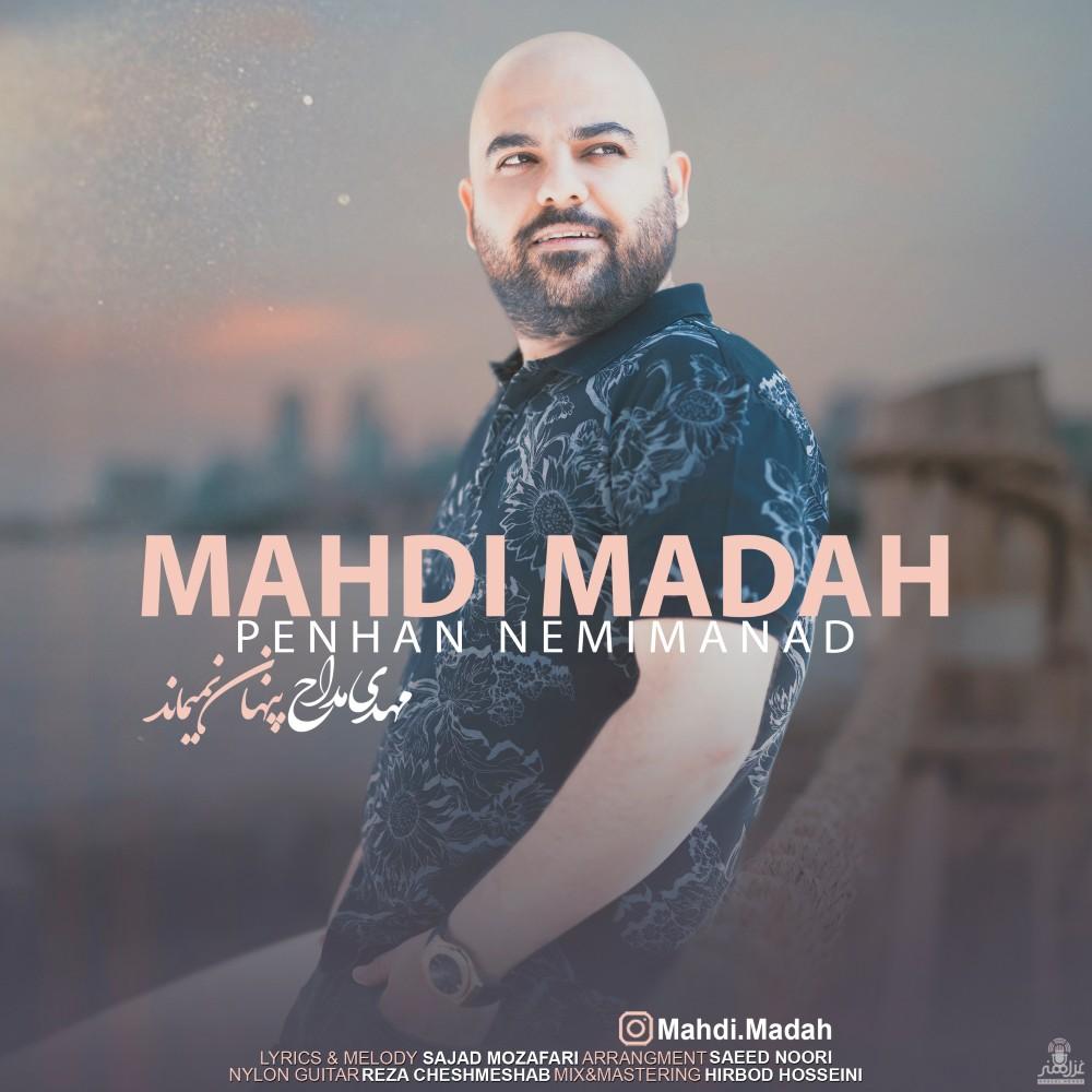 Mahdi Madah – Penhan Nemimanad