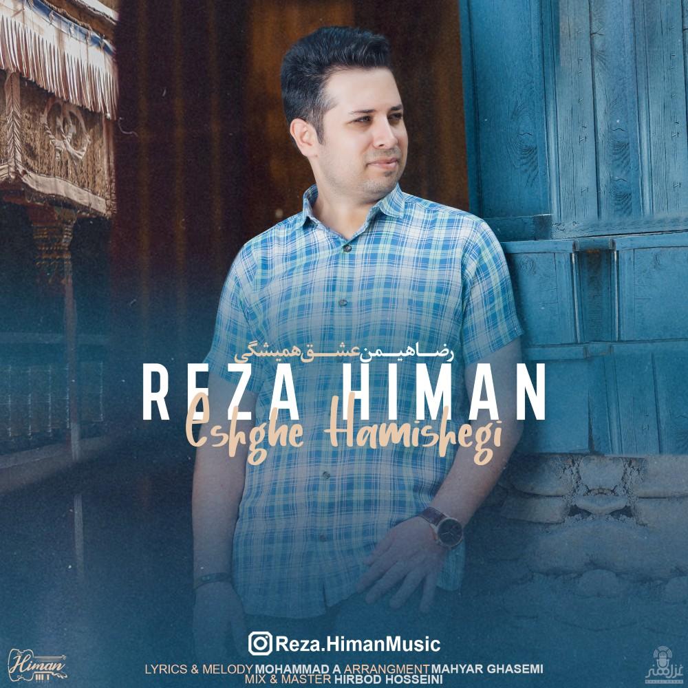Reza Himan – Eshghe Hamishegi
