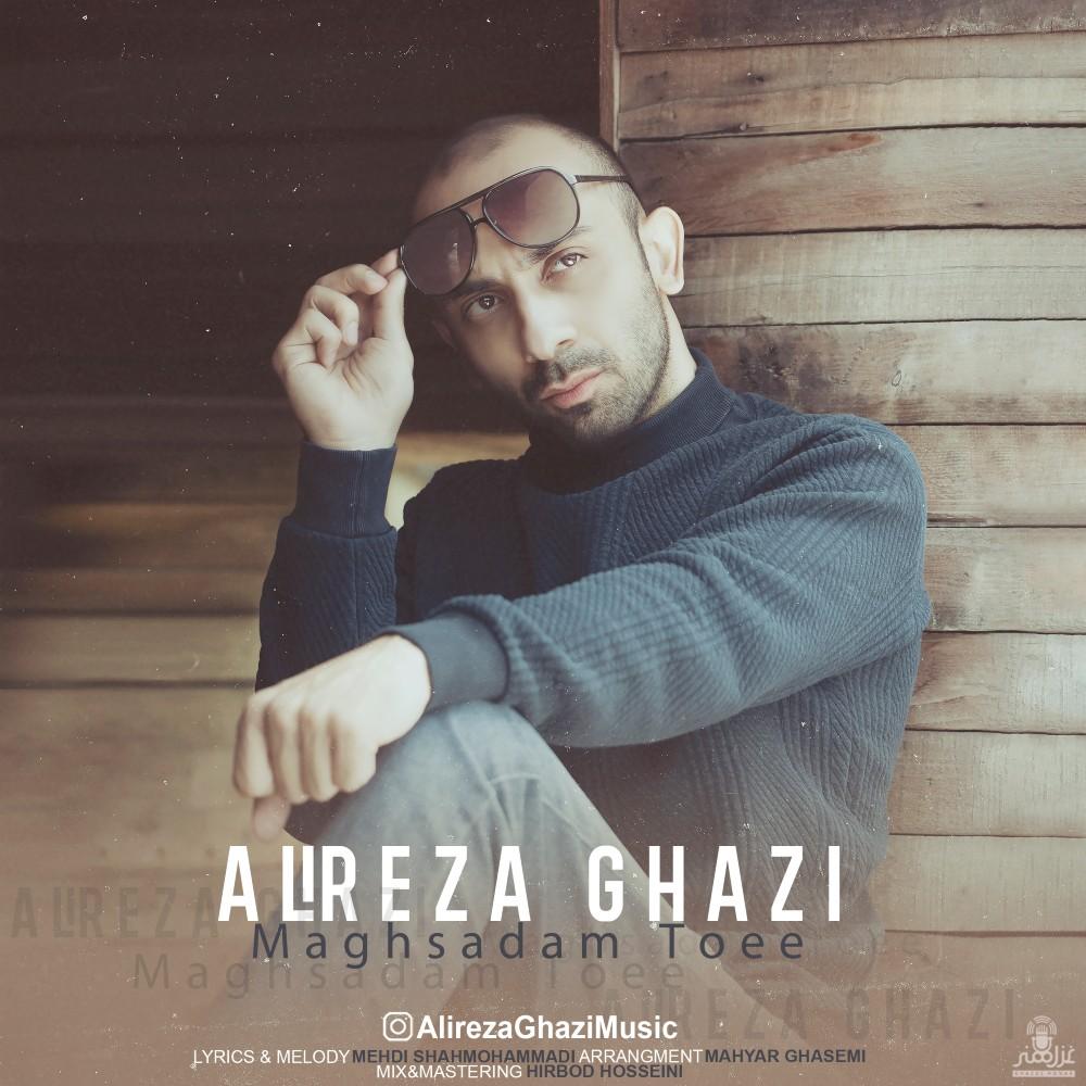 Alireza Ghazi – Maghsadam Toee