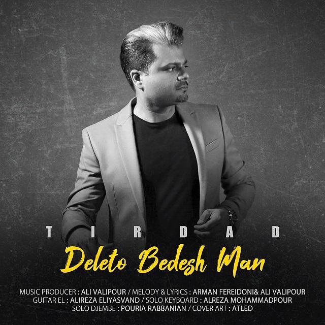 Tirdad – Deleto Bedesh Man