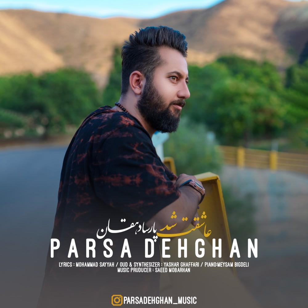 Parsa Dehghan – Asheghet Shod