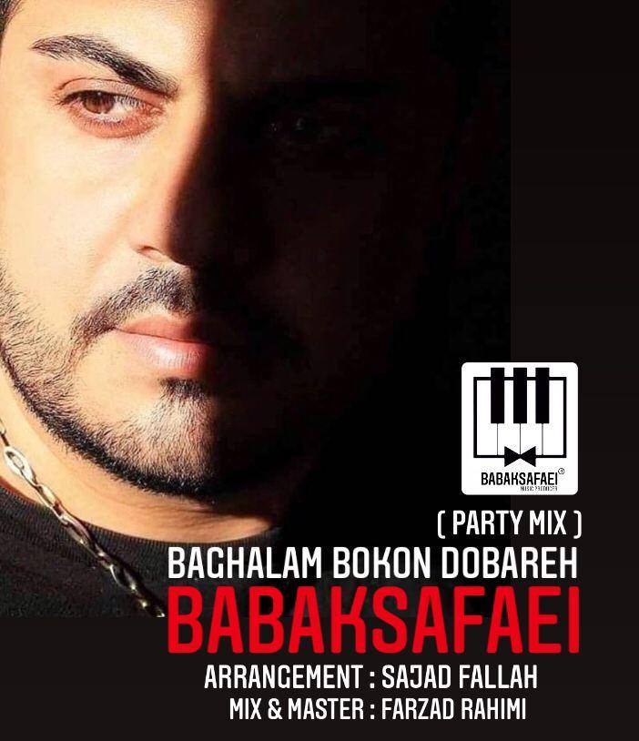 Babak Safaei – Baghalam Bokon dobareh (party mix)
