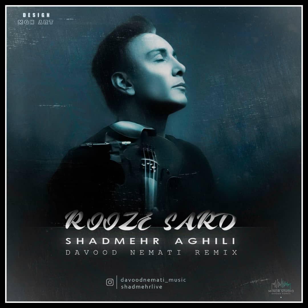 Shadmehr Aghili – Rooze Sard ( Davood Nemati Remix )
