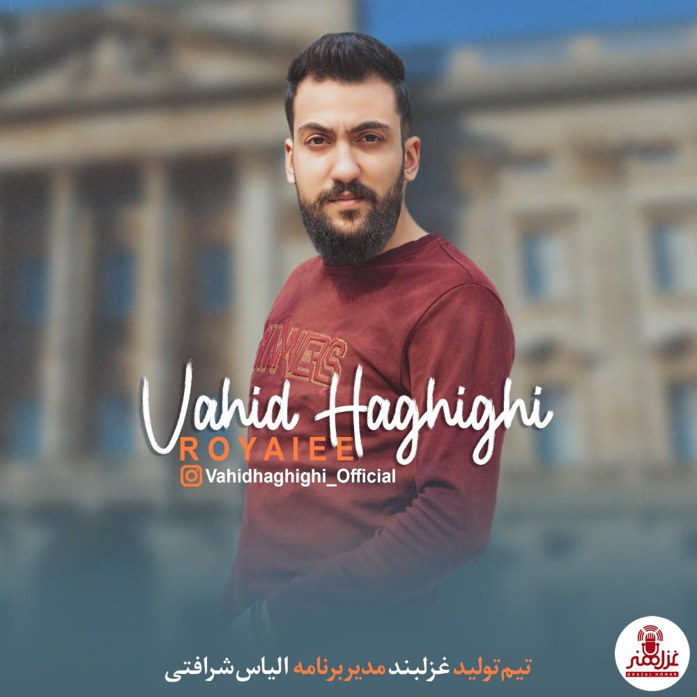 Vahid Haghighi – Royaiee