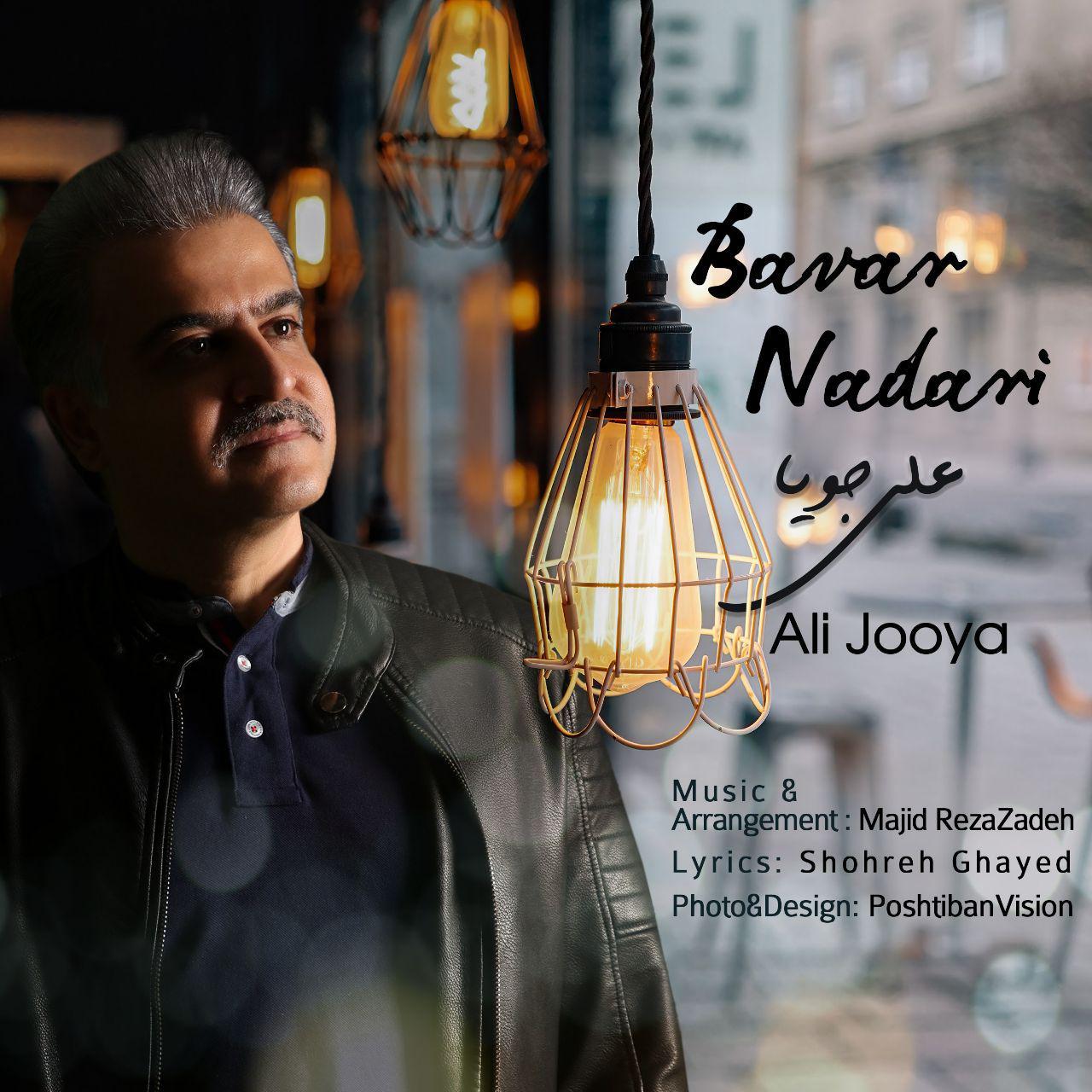 Ali Jooya – Bavar Nadari