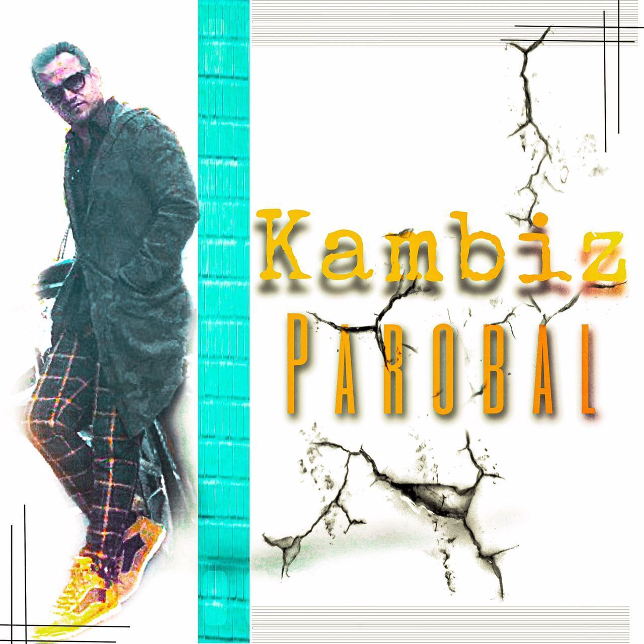 Kambiz – Parobal