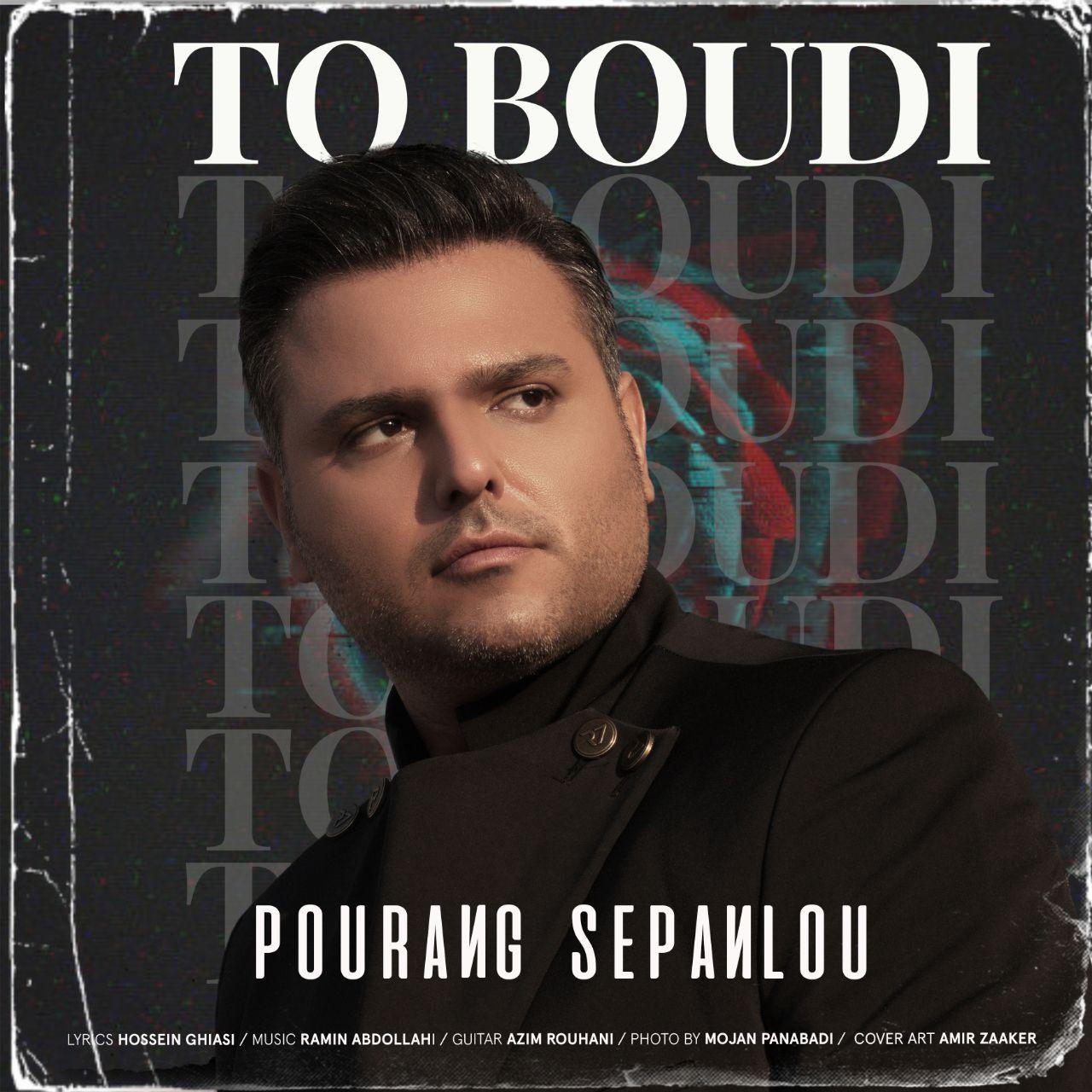 Pourang Sepanlou – To Boudi