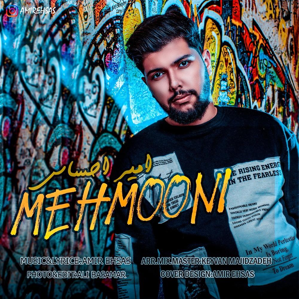 Amir Ehsas – Mehmooni
