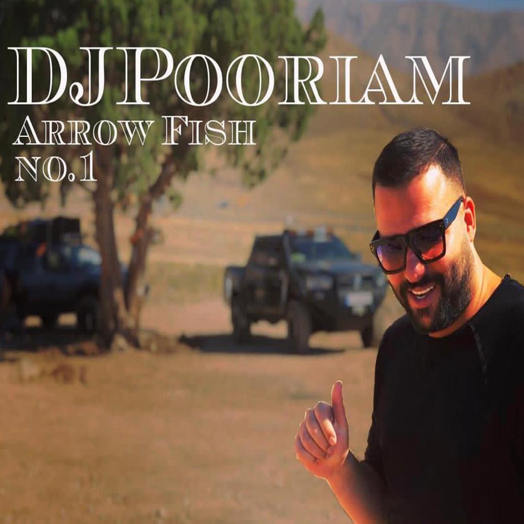 DJ Pooriam – Arrow Fish