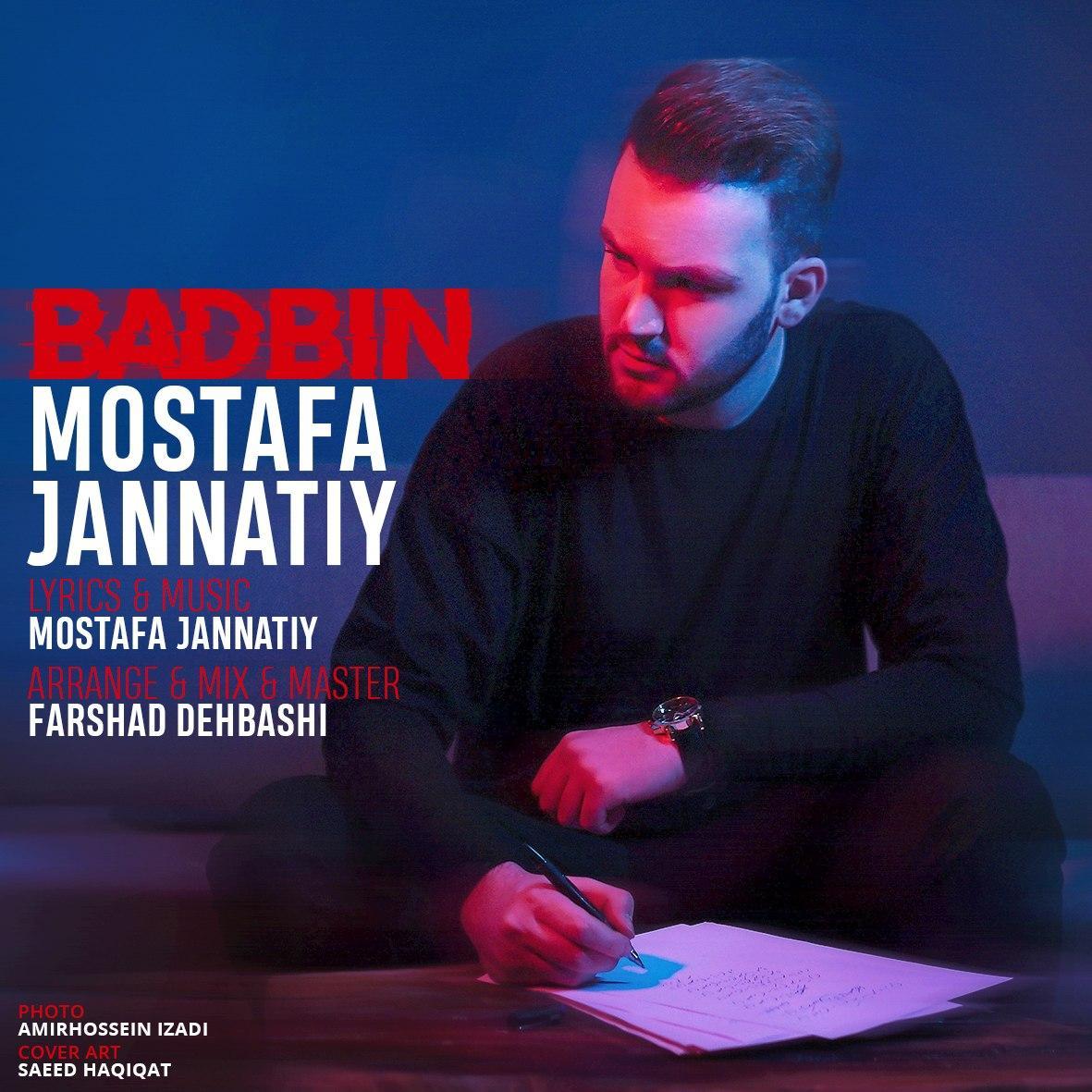 Mostafa Jannatiy – Badbin