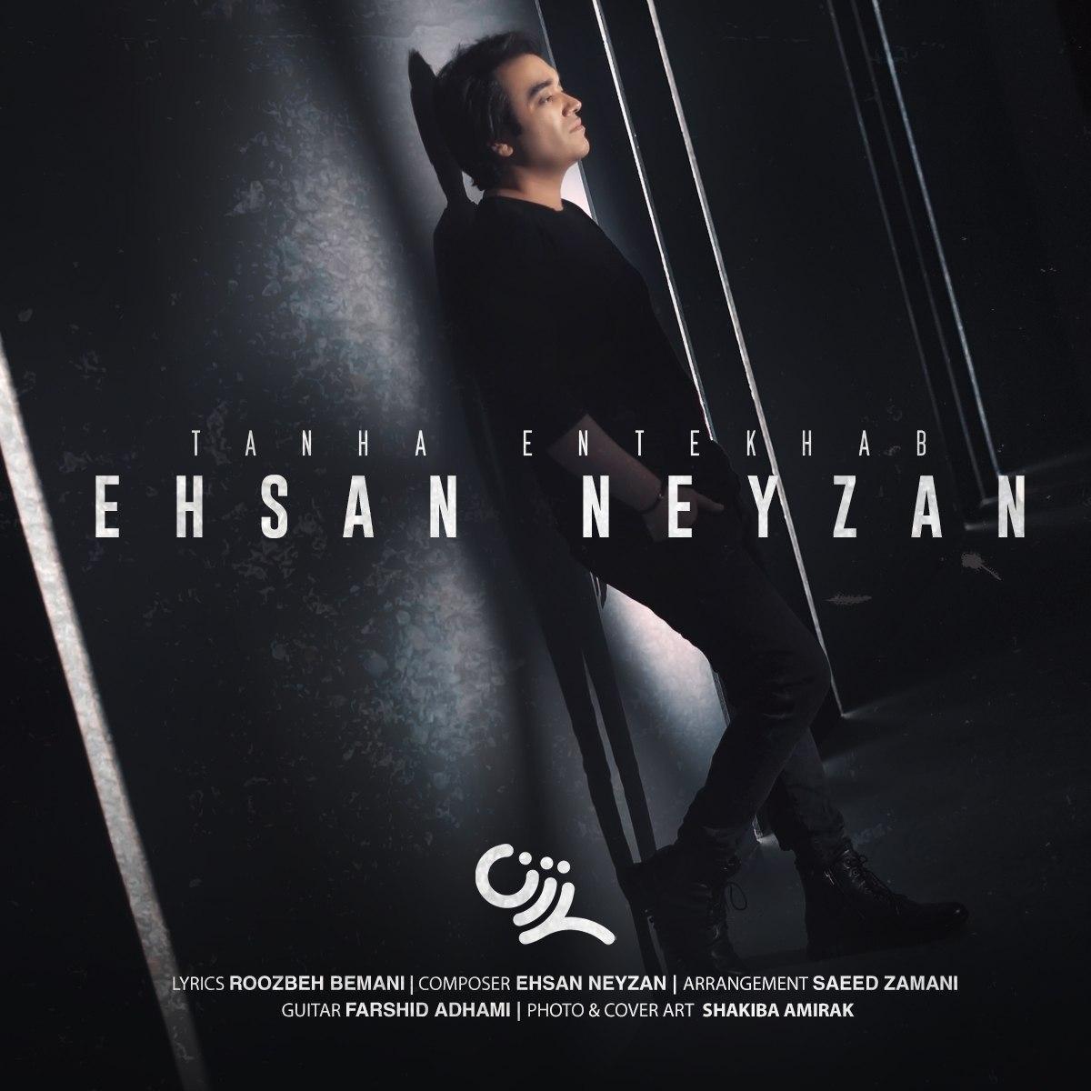 Ehsan neyzan – Tanha Entekhab