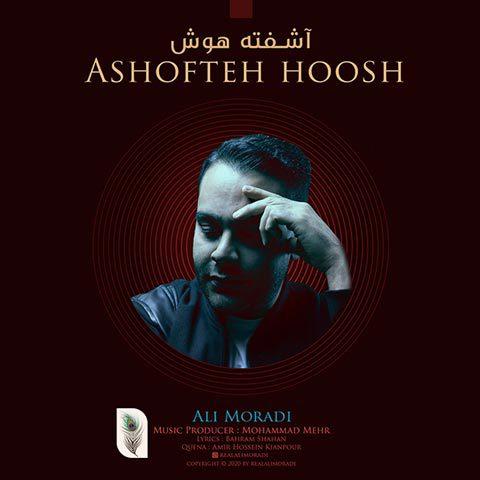 Ali Moradi – Ashofteh Hoosh