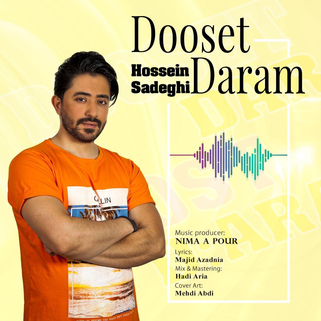 Hossein Sadeghi – Dooset Daram