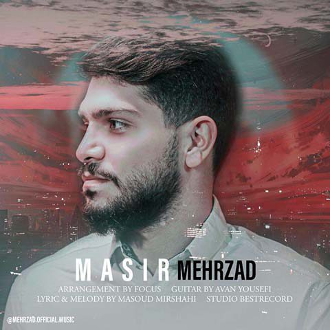 Mehrzad – Masir