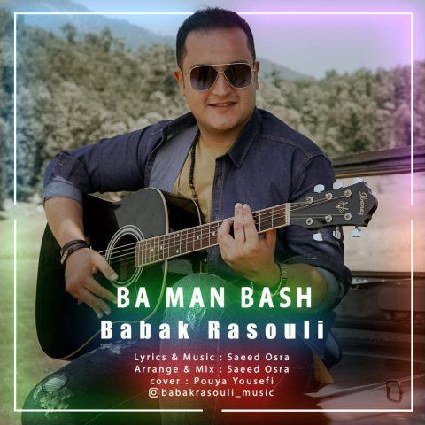 Babak Rasouli – Ba Man Bash