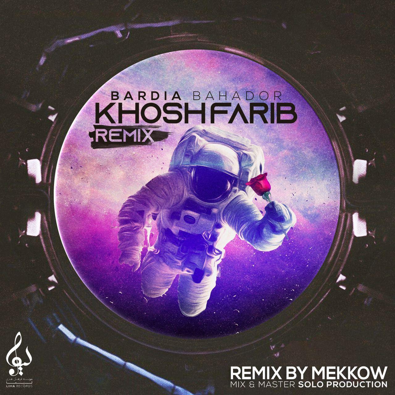 Bardia Bahador – Khoshfarib (Remix)