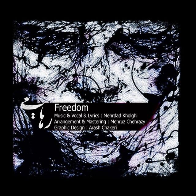 Mehrdad Kholghi – Freedom