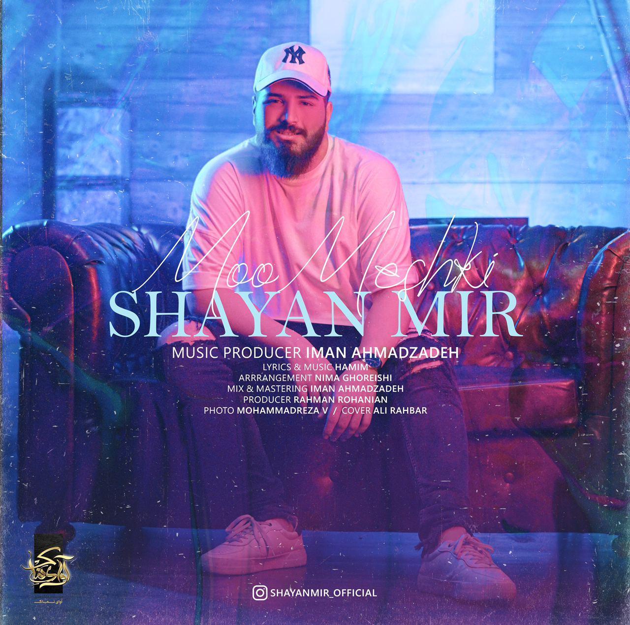 Shayan Mir – Moo Meshki