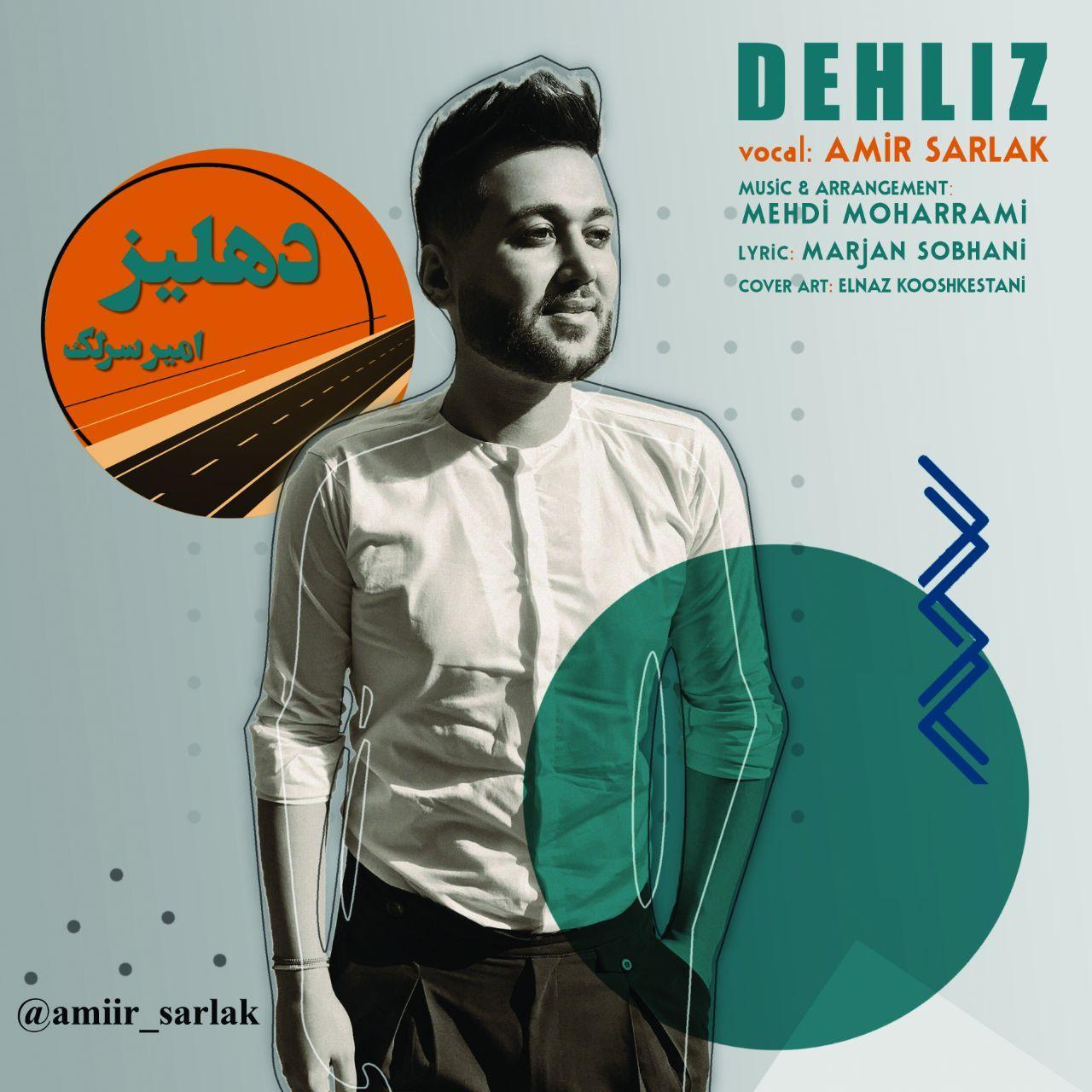 Amir Sarlak – Dehliz