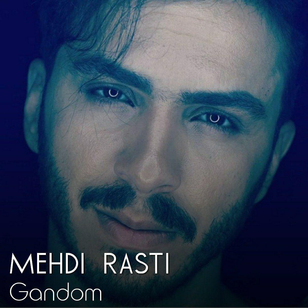 Mehdi Rasti – Gandom