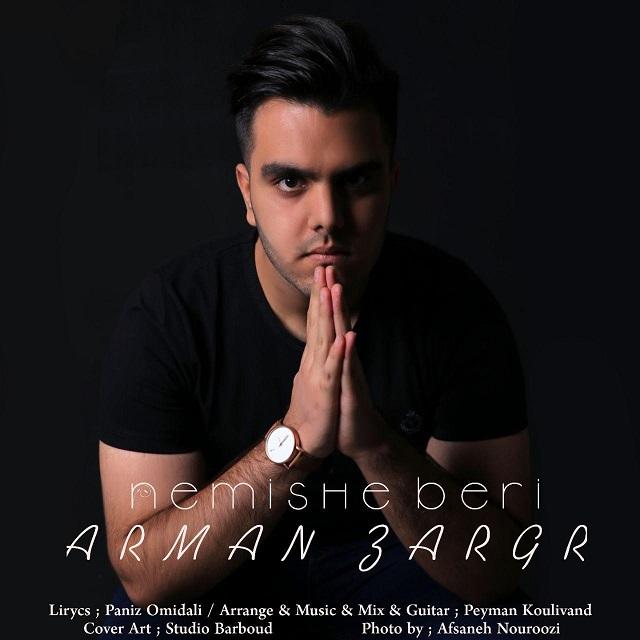 Arman Zargar – Nemishe Beri
