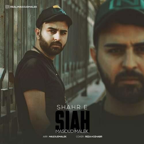 Masoud Malek – Shahr E Siyah
