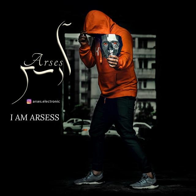 Arsess – I Am Arsess