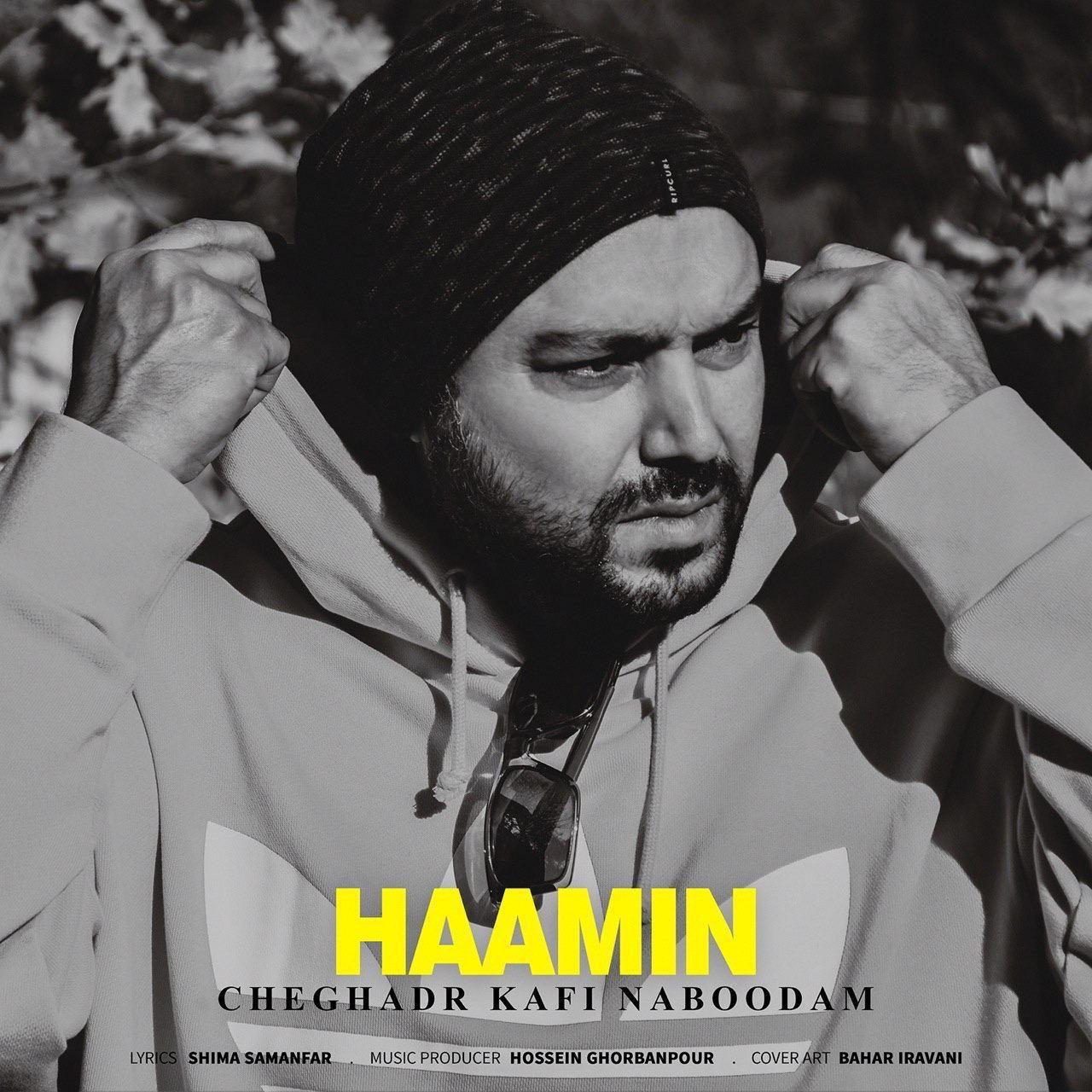 Haamin – Cheghadr Kafi Naboodam