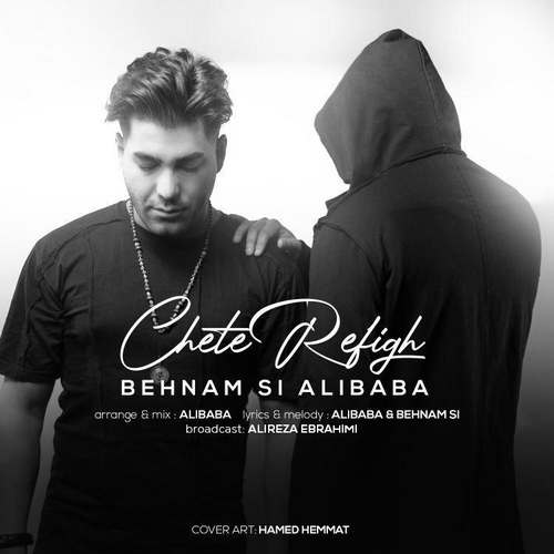 Ali Baba ft Behnam Si – Chete Refigh