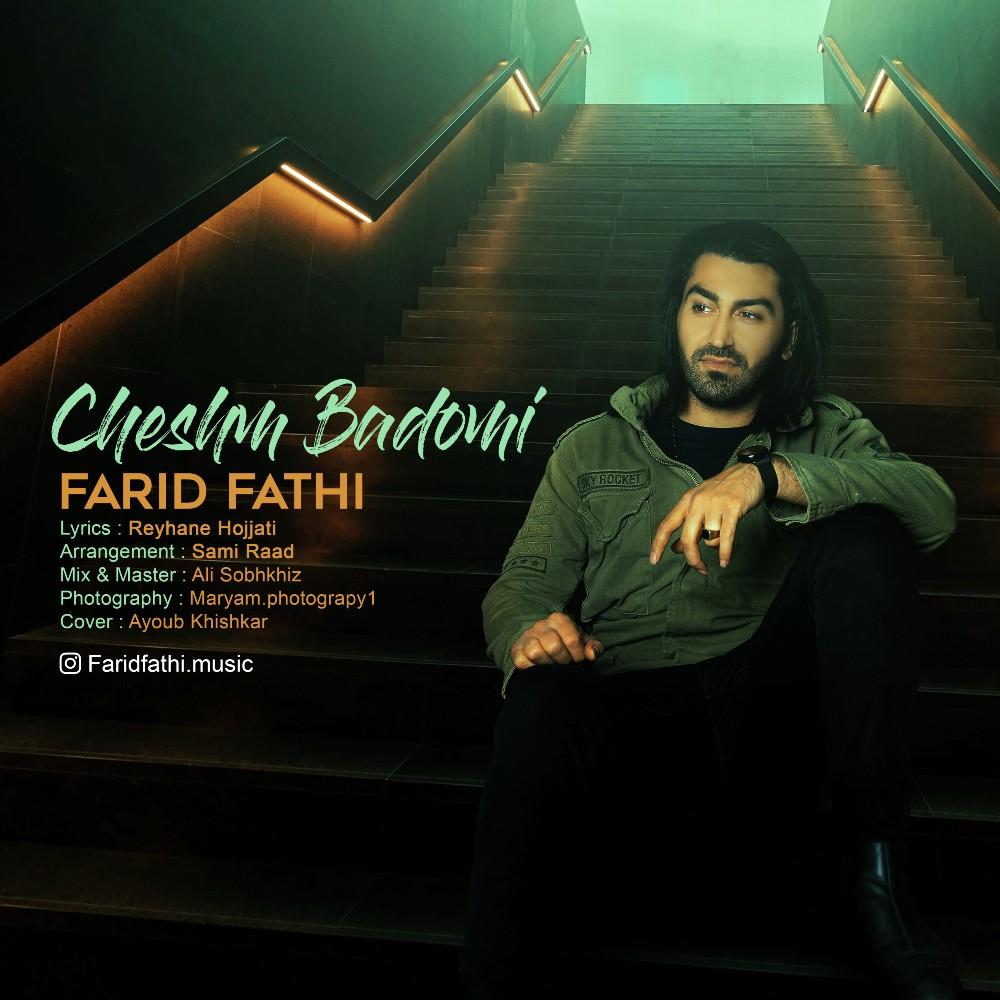 Farid Fathi – Cheshm Badomi