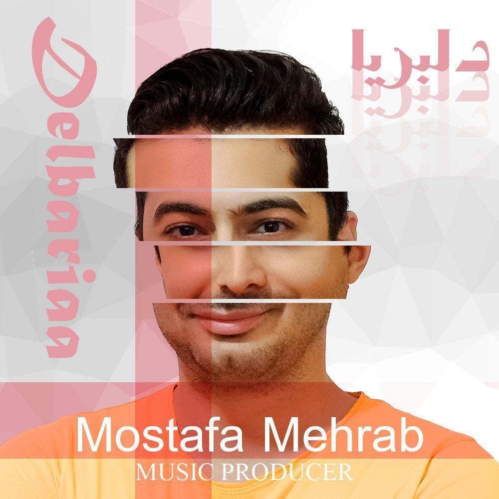 Mostafa Mehrab – Delbariaa