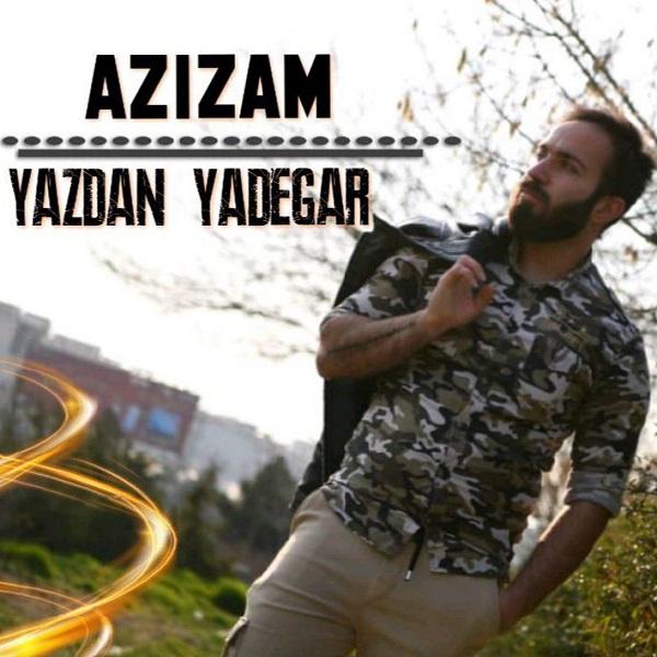 Yazdan Yadegar – Azizam