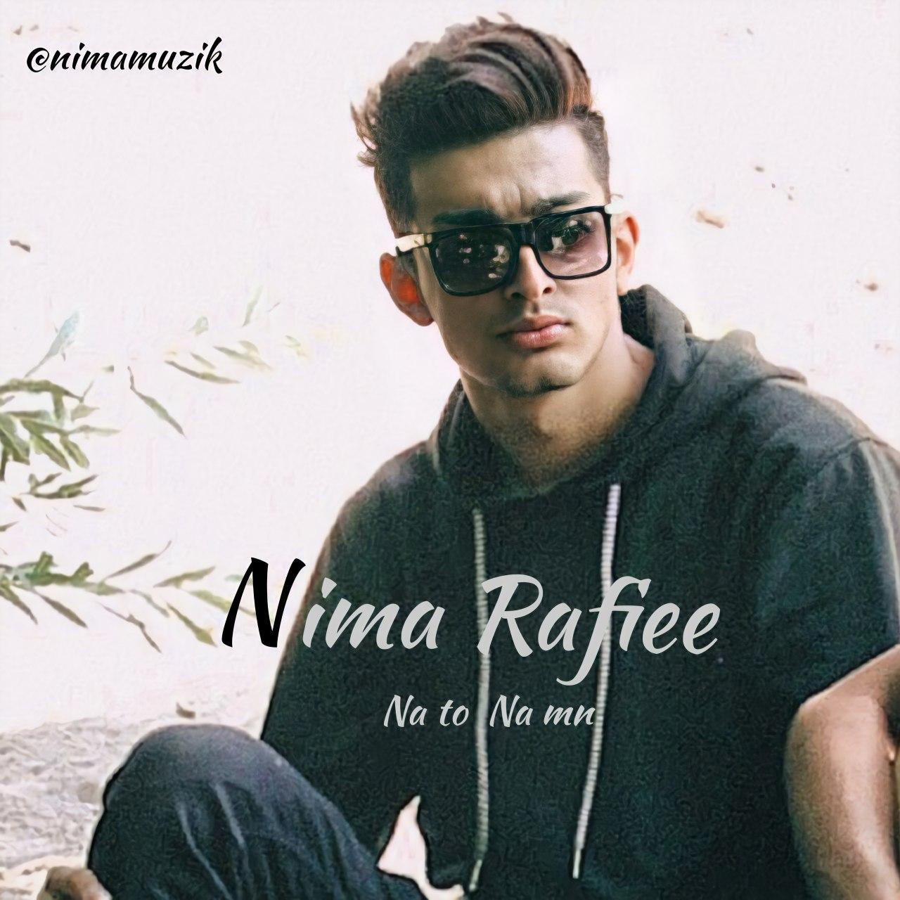 Nima Rafiee – Na To Na Man