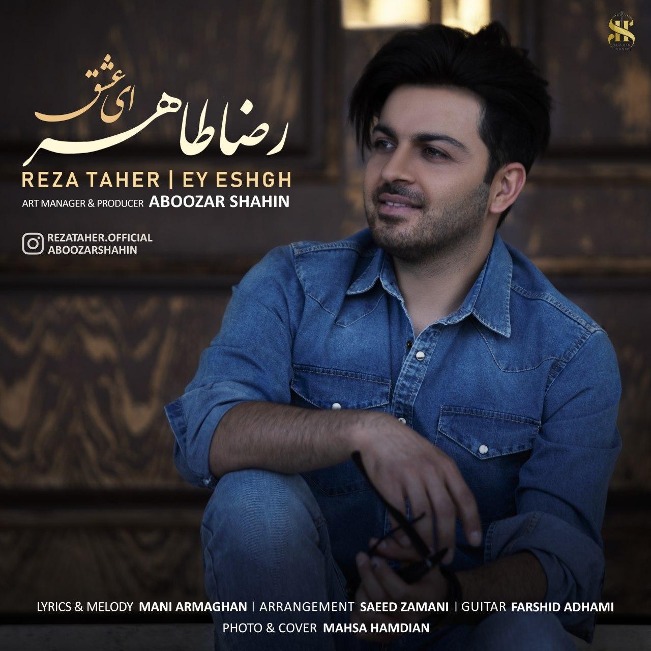 Reza Taher – Ey Eshgh