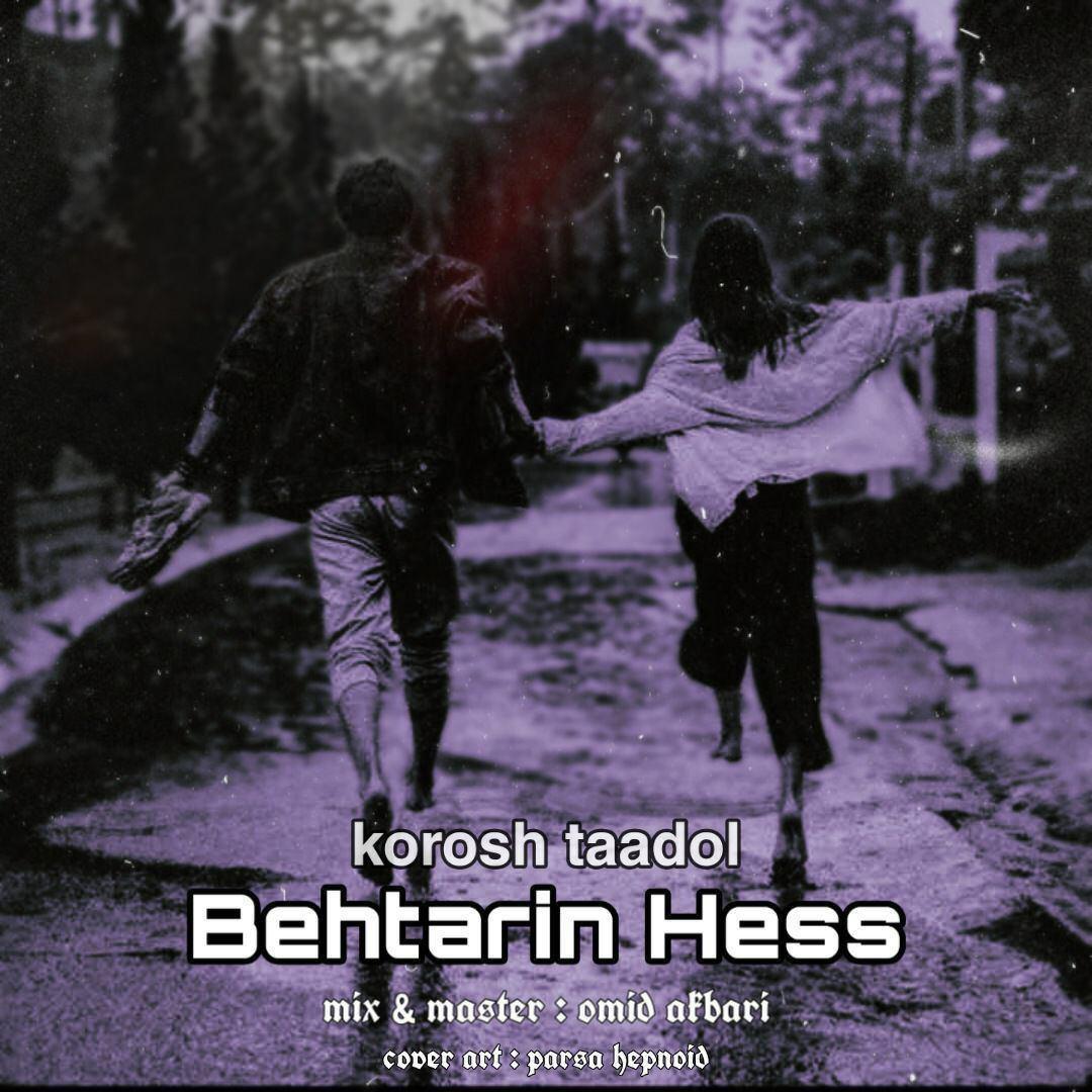Kourosh Taadol – Behtarin Hess