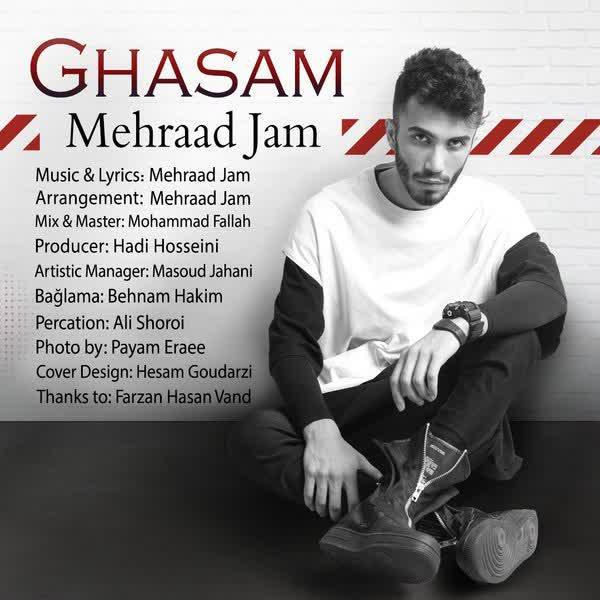 Mehraad Jam – Ghasam