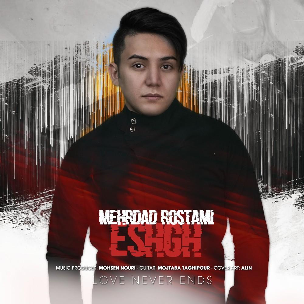 Mehrdad Rostami – Eshgh