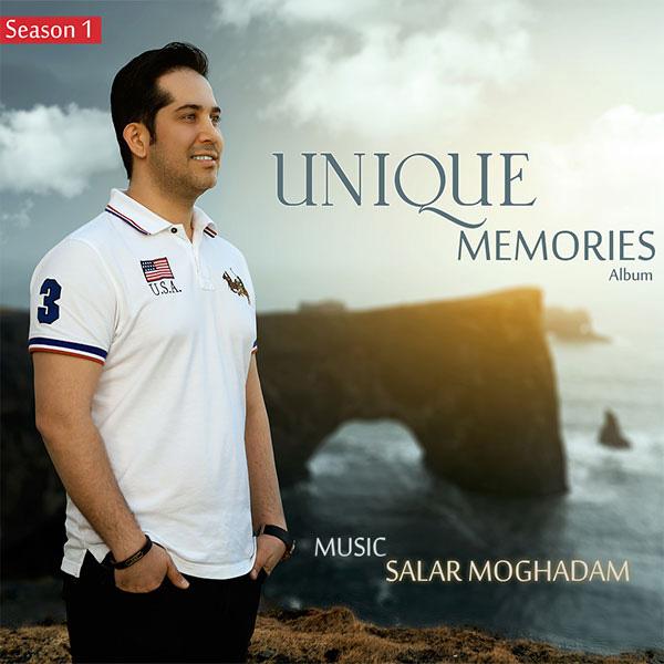 Salar Moghadam – Unique Memories