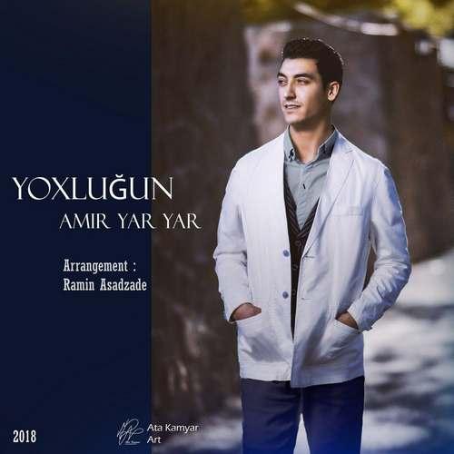 Amir Yar Yar – Yoxlugun