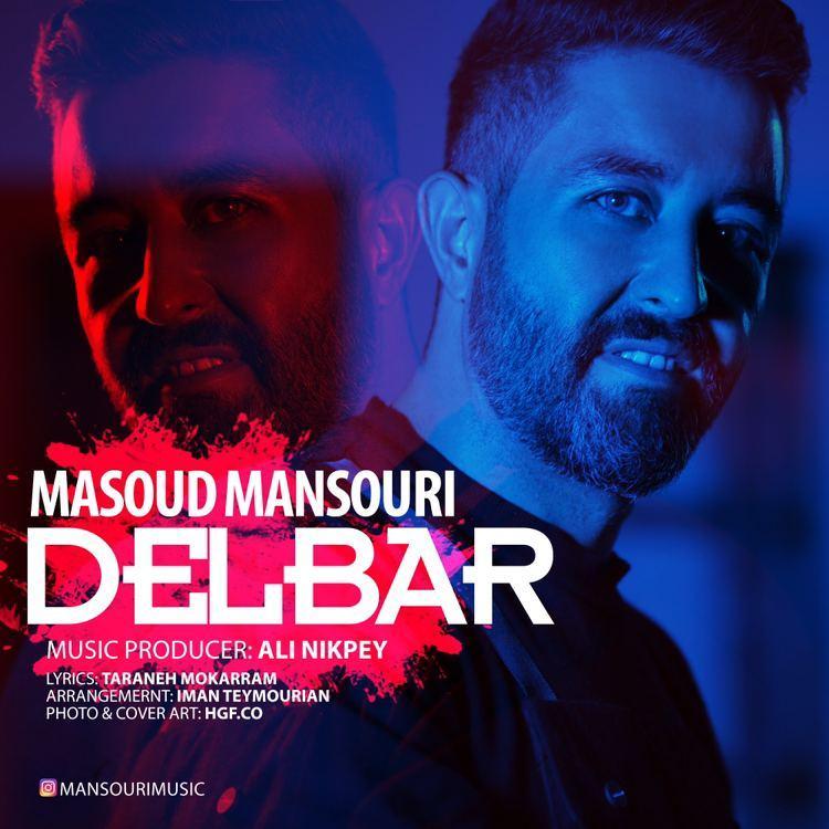 Masoud Mansouri – Delbar