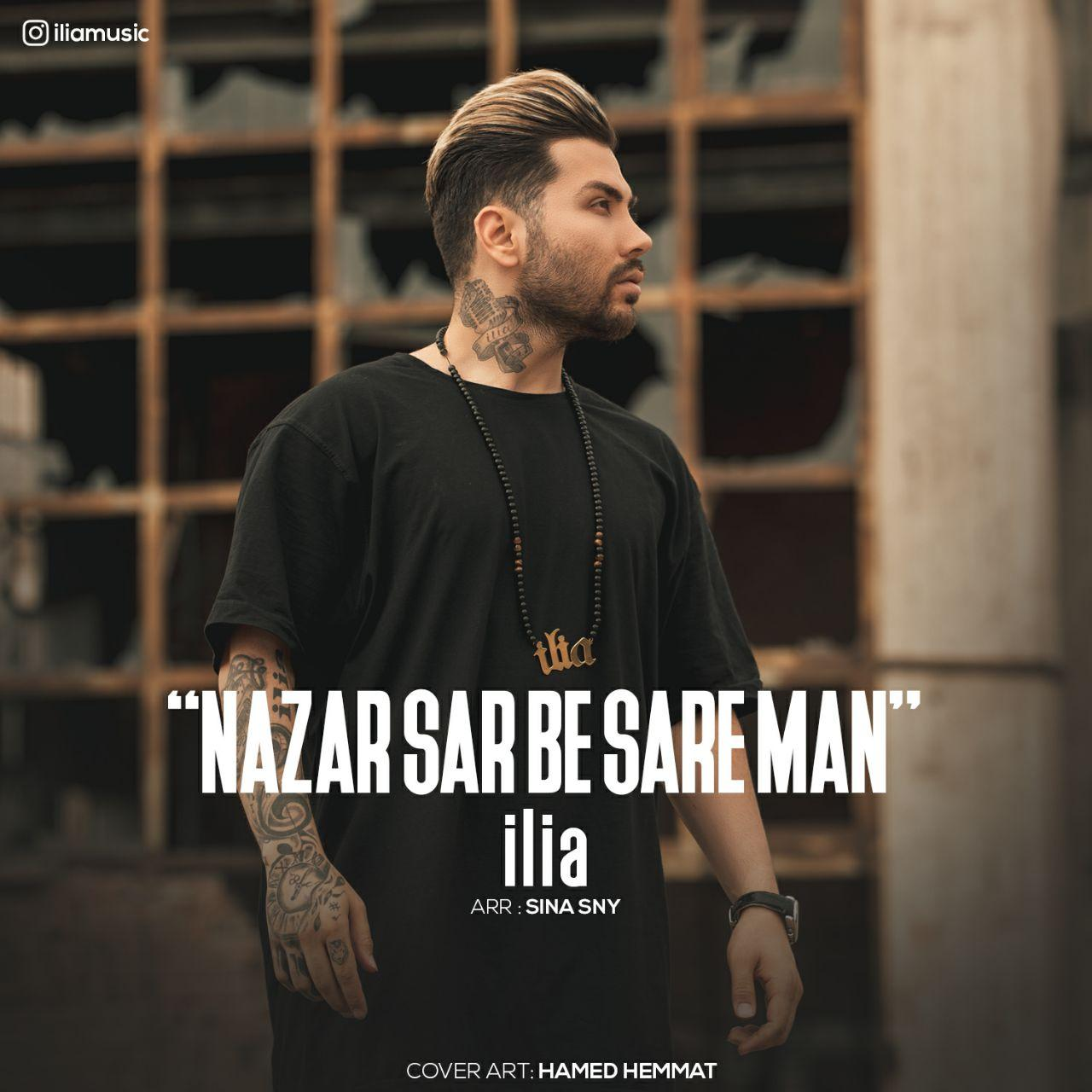 ilia – Nazar Sar Be Sare Man