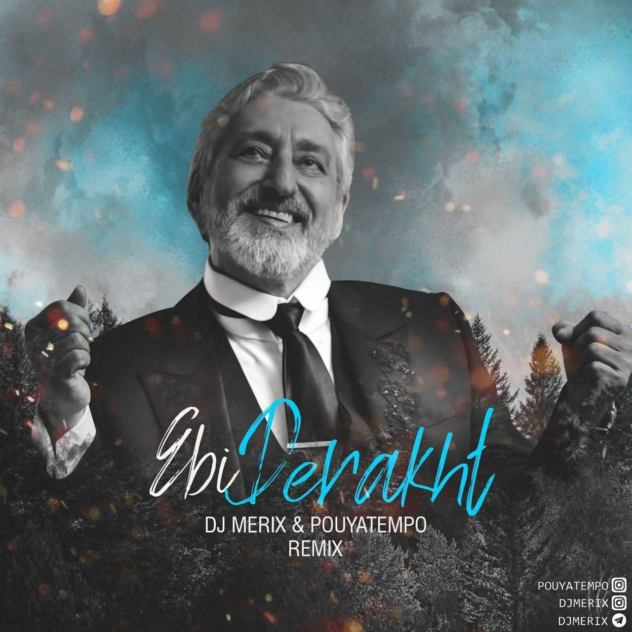 Ebi – Derakht (Dj Merrix & Pouyatempo Remix)
