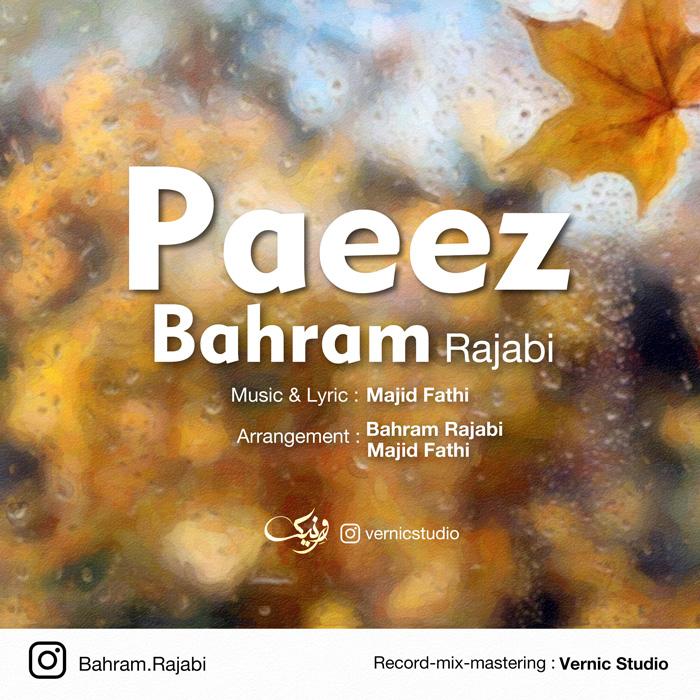Bahram Rajabi – Paeez
