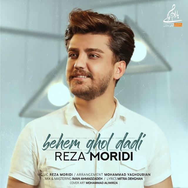 Reza Moridi – Behem Ghol Dadi