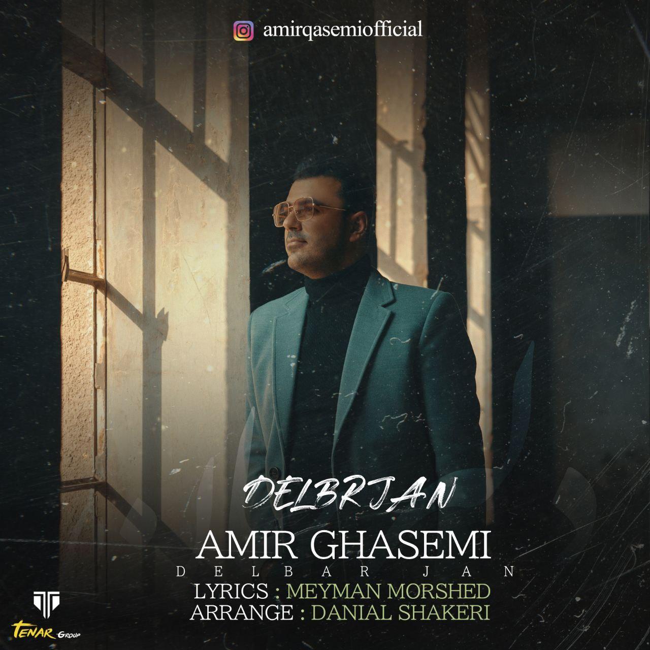 Amir Ghasemi – Delbar Jan