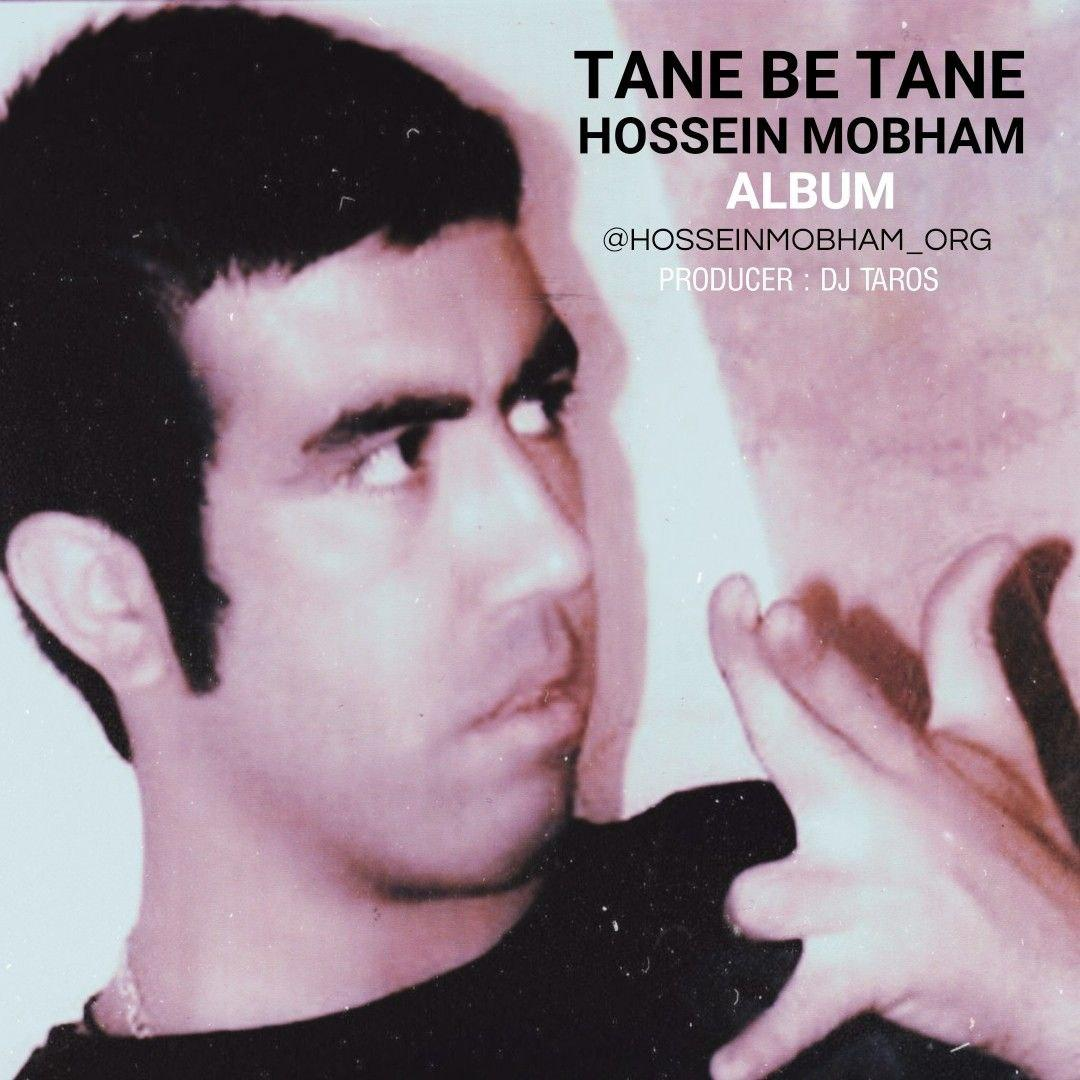 Hossein Mobham – Tane Be Tane